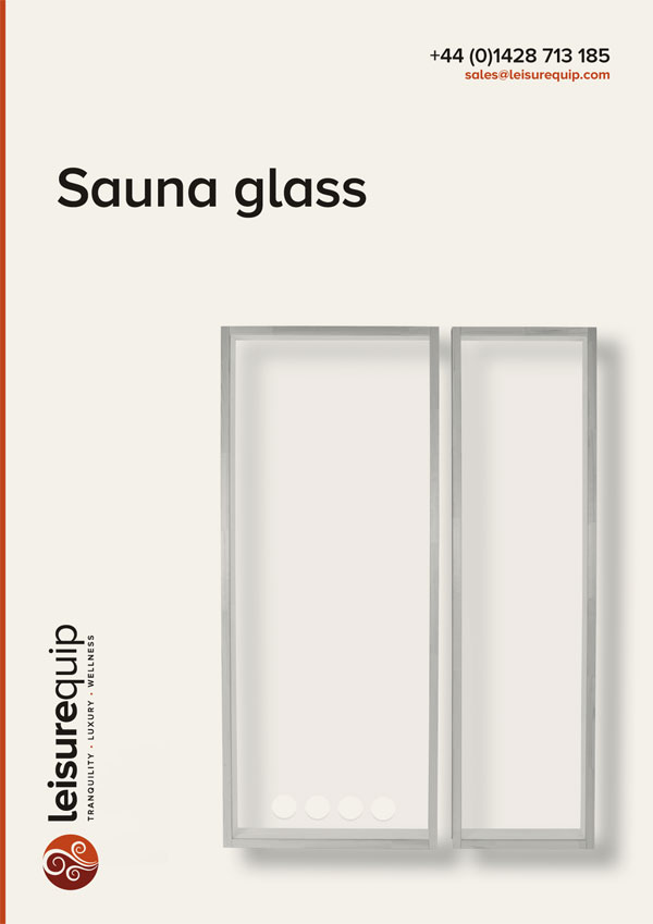TylöHelo sauna glass panels, corners and fronts.